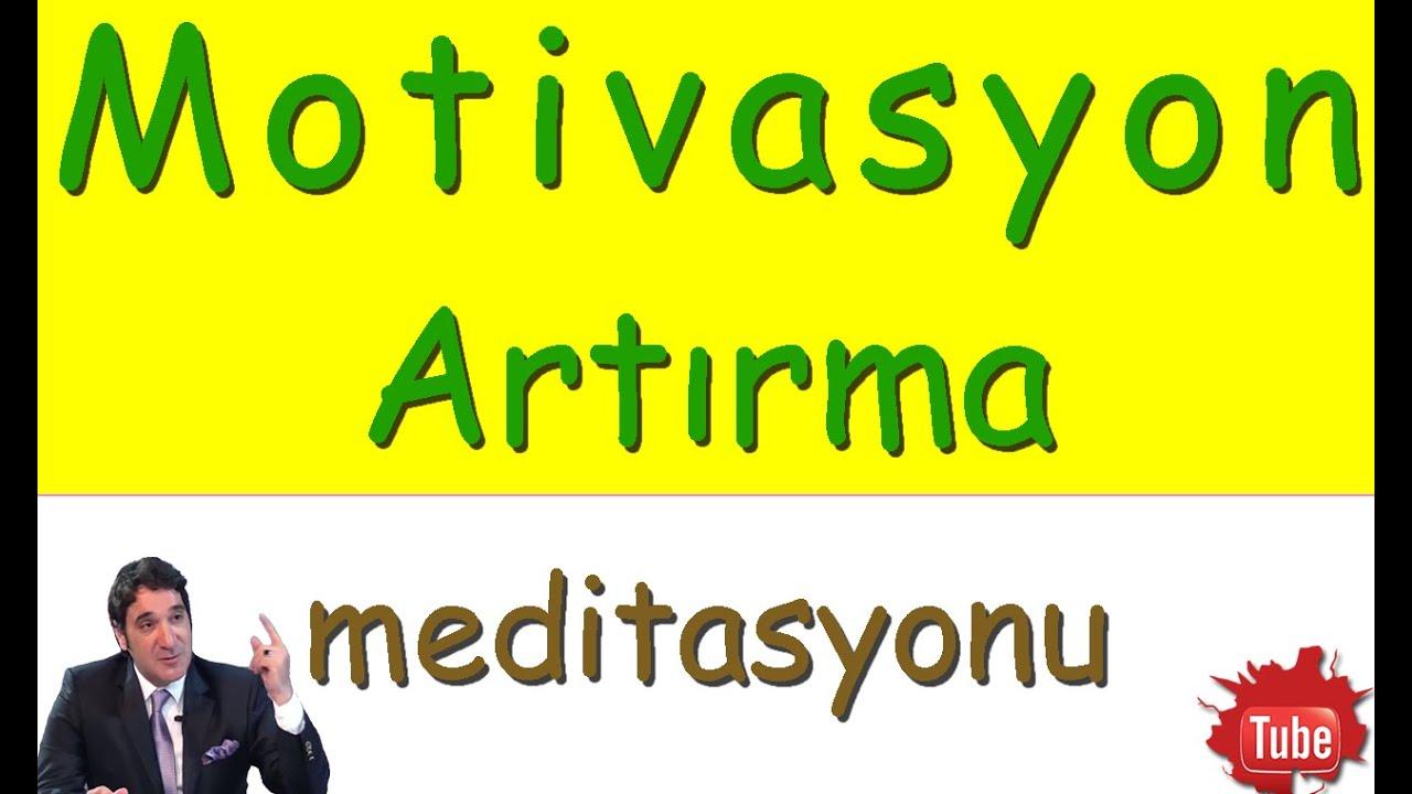MOTİVASYON ARTTIRICI MÜZİKLER (Meditasyon Videoları)