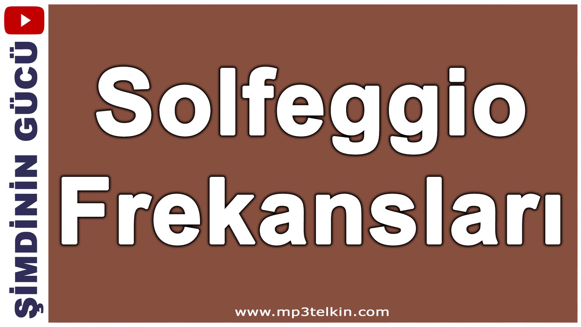 Solfeggio Frekansları