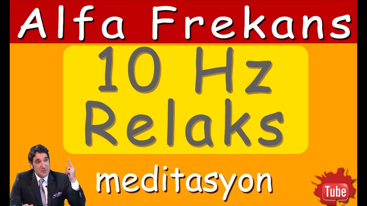 ALFA FREKANS (10 Hz) İle RELAKS OL (Meditasyon Videoları)