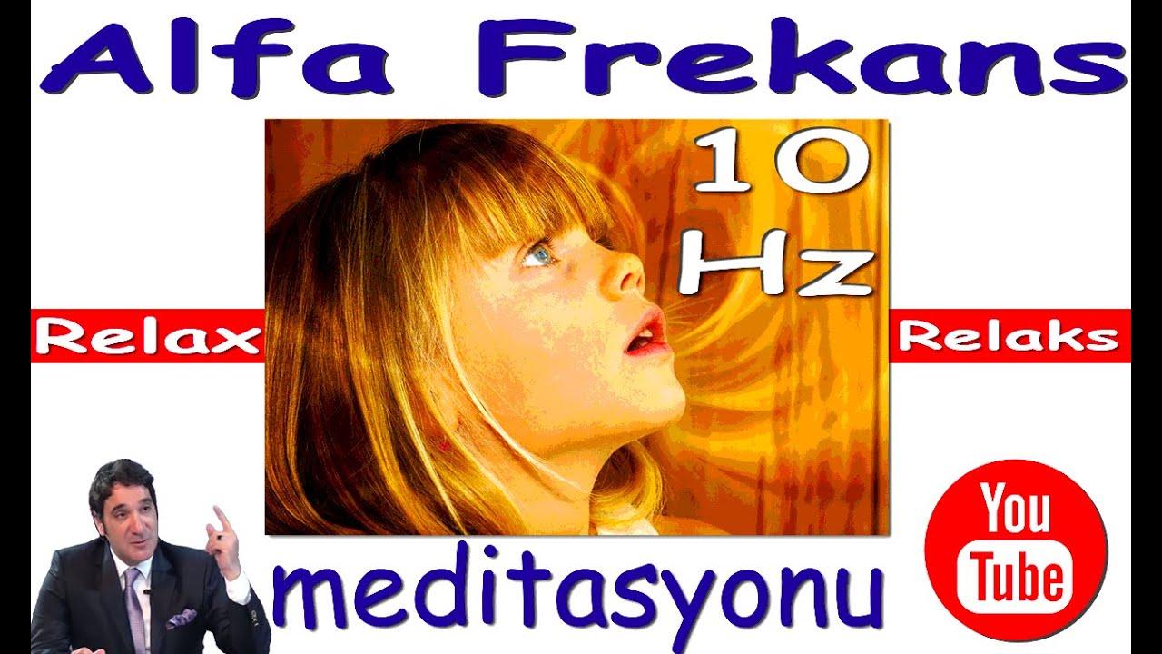 ALFA FREKANS (10 Hz) İle RAHATLA (Meditasyon Videoları)