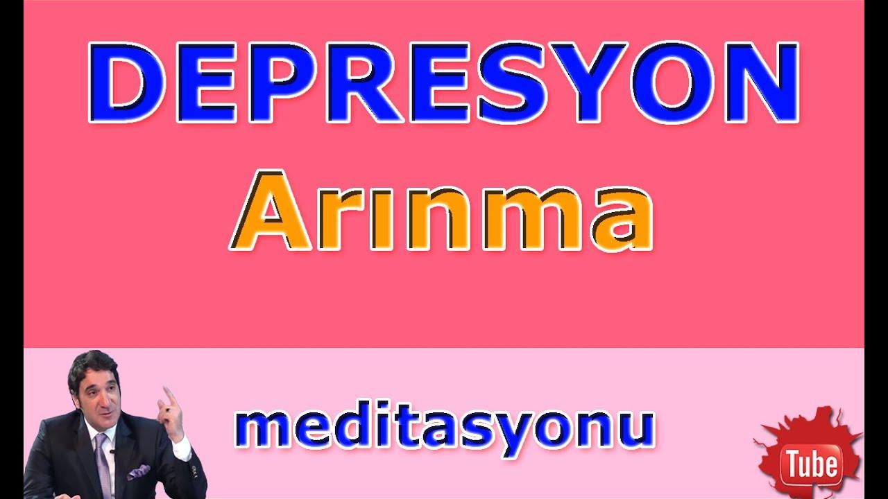 DEPRESYONDAN KURTULMA YOLLARI (Meditasyon Videoları)